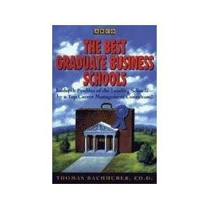 Best Graduate Business Schools (Arco Best Graduate Business Schools