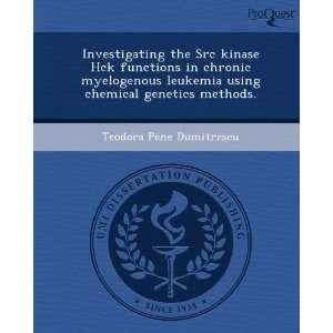 genetics methods. (9781244088641) Teodora Pene Dumitrescu Books