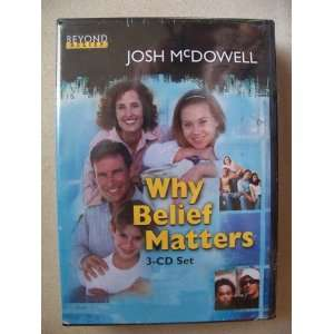 Why Belief Matters (3 Audio Cd Set) Josh McDowell  Books