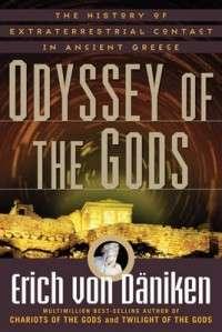 Odyssey of the Gods NEW by Erich von Daniken