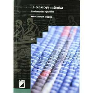 SISTEMICA, LA (9788478275069): TRAVESET VILAGINES MERCE: Books