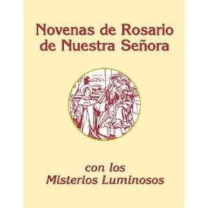 Novenas del Rosario de Nuestra Senora Con Los Misterios