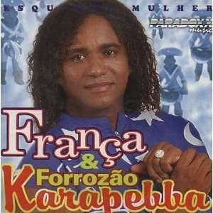 Esquenta Mulher: Franca Karapebba, Forrozao: Music