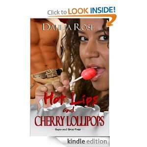Hot Lips and Cherry Lollipops: Dahlia Rose:  Kindle Store
