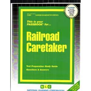 Railroad Caretaker (9780837306841) Jack Rudman Books