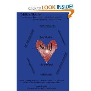 My Poetic Soul Unleashed Melica Niccole, Janet Slike Books