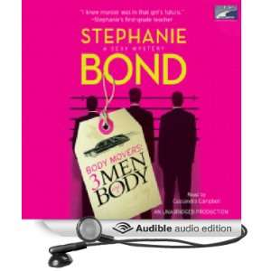 Book 3 (Audible Audio Edition): Stephanie Bond, Cassandra Campbell