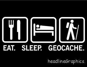 Eat Sleep Geocache Decal sticker box coin travel bug