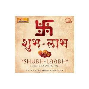 Shubh Laabh (Luck And Prosperity): Rattan Mohan Sharma