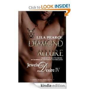 Jewels of Desire IV: Diamond Allure: Lila Pearce:  Kindle