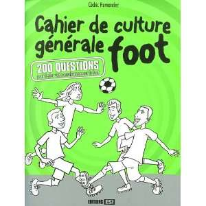 Cahier de culture generale foot (French Edition