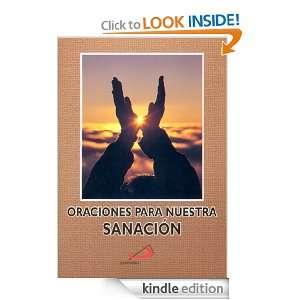 Oraciones Para Nuestra Sanación (Spanish Edition): San Pablo: