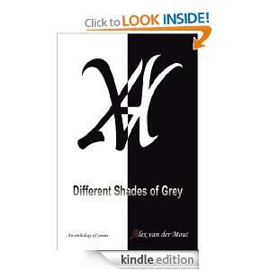 Different shades of grey Alex van der Mout  Kindle Store