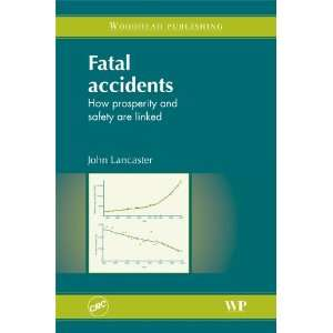 Fatal Accidents: How Prosperity and Safety are Linked