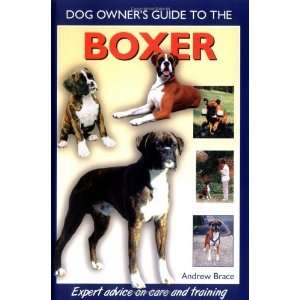 Boxer (Dog Owners Guide) [Hardcover] Andrew Brace Books