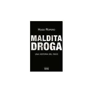 : MALDITA DROGA (Spanish Edition) (9789875455566): ROPERO HUGO: Books