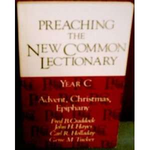Lectionary Year C, Advent, Christmas, Epiphany (9780687338481) Fred