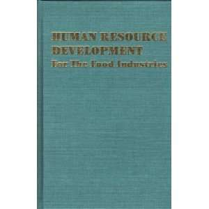 Human Resource Development For the Food Industries
