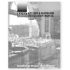 Kitchen & Bathroom Installation Manual, Volume 2