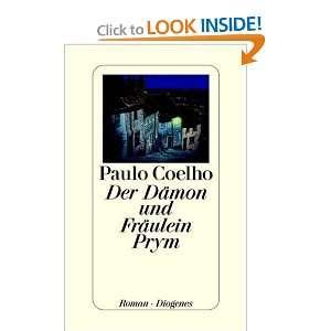 Fräulein Prym. (German Edition) (9783257062823): Paulo Coelho: Books