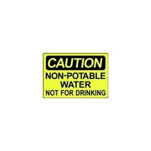 WATER NOT FOR DRINKING 10x14 Heavy Duty Indoor/Outdoor Plastic Sign