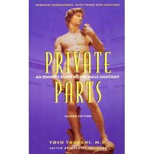 Private Parts: An Owners Guide to the Male Anatomy