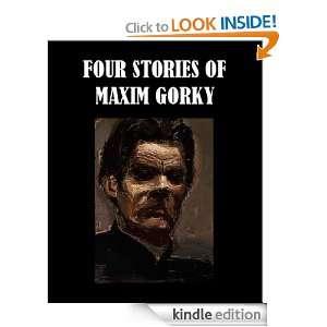 Stories of Maxim Gorky Maxim Gorky  Kindle Store