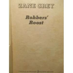 Robbers Roost (March) Zane Grey Books