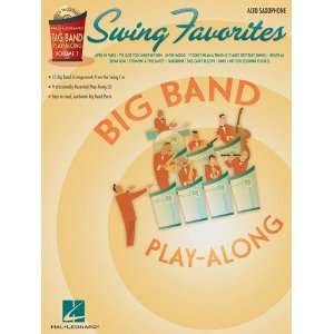 Swing Favorites   Alto Sax   Big Band Play Along Volume 1