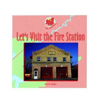 Fire Station (Our Community) (9780823954353) Marianne Johnston Books