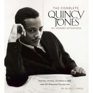 The Complete Quincy Jones My Journey & Passions Photos
