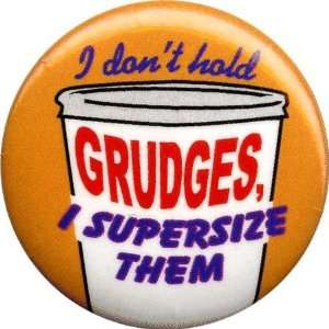 I Hold Grudges Button: Home & Kitchen
