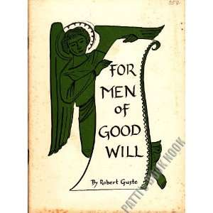 For men of good will: Robert Guste: Books