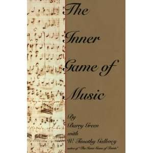 The Inner Game of Music[ THE INNER GAME OF MUSIC ] by Green, Barry
