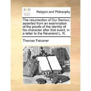letter to the Reverend L. R. (9781170480038): Thomas Falconer: Books