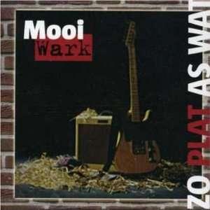 Zo Plat Als Wat: Mooi Wark: Music