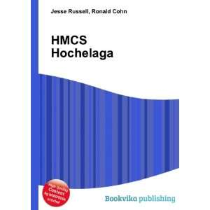 HMCS Hochelaga Ronald Cohn Jesse Russell Books