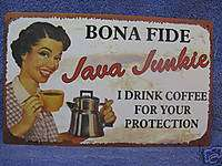 Java Junkie Your Protection Metal Tin Sign Decor Funny
