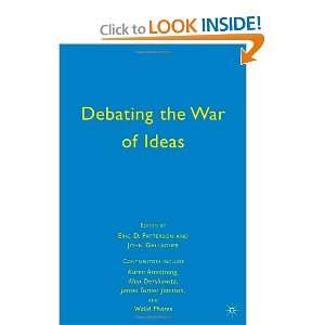 War of Ideas (9780230619364): John Gallagher, Eric D. Patterson: Books