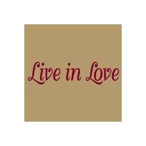 Dark Red Live In Love Vinyl Wall Art