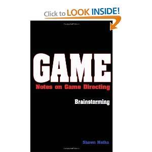 Game Notes on Game Directing (9781927028087) Shawn Metha Books
