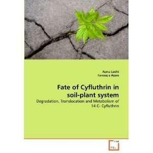 of 14 C  Cyfluthrin (9783639322446) Asma Lodhi, Farooq e Azam Books