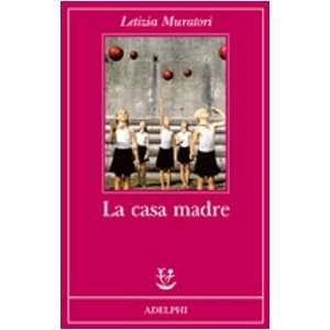 La case madre (9788845922879): Letizia Muratori: Books