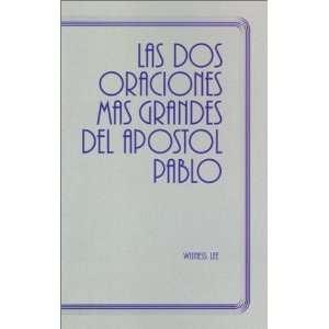 La Dos Oraciones Mas Grandes del Apostol Pablo  The Two