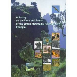 A Survey on the Flora and Fauna of the Simen Mountains National