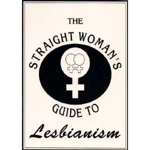 Womans Guide to Lesbianism (9780961512941) Mikaya Heart Books