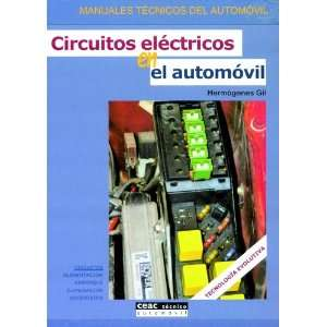 Circuitos Electricos En El Automovil (Spanish Edition
