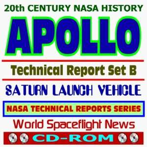 NASA History: Apollo Technical Reports   Set B, Saturn Launch Vehicle