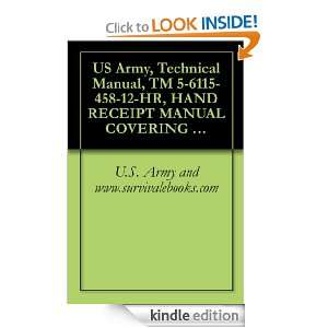 US Army, Technical Manual, TM 5 6115 458 12 HR, HAND RECEIPT MANUAL