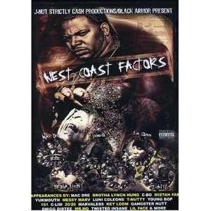 West Coast Factors Mac Dre, Yukmouth, C BO, Brotha Lynch
